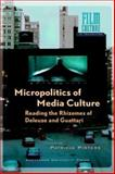 Micropolitics of Media Culture 9789053564738