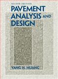 Pavement Analysis and Design, Huang, Yang H., 0131424734