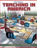 Teaching in America, MyLabSchool Edition, Morrison, George S., 0205464734