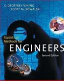 Statistical Methods for Engineers, Kowalski, Scott and Vining, G. Geoffrey, 0534384730