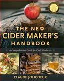 The New Cider Maker's Handbook, Claude Jolicoeur, 1603584730