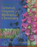 Essentials of General, Organic, and Biological Chemistry, Armold, Melvin T., 0030334748
