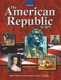 The American Republic To 1877, Joyce Appleby and Alan Brinkley, 007826474X