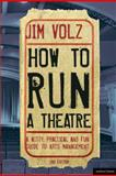 How to Run a Theater 2nd Edition