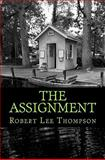 The Assignment, Robert Thompson, 1463584741