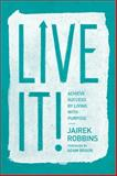 Live It!, Jairek Robbins, 147782474X