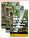 Mathematics Manual for Water and Wastewater Treatment Plant Operators, Second Edition - Three Volume Set, Spellman, Frank R., 1482224747