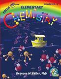 Focus on Elementary Chemistry Student Textbook (hardcover), Rebecca W. Keller, 1936114747