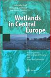 Wetlands in Central Europe : Soil Organisms, Soil Ecological Processes and Trace Gas Emissions, , 3540434747