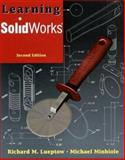 Learning solid works&solidwk stu des kit Pk, Minbiole, Michael and Lueptow, Richard, 0131924745