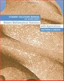 Modern Mathematical Statistics with Applications, Carlton, Matthew A. and Berk, Kenneth N., 053440474X