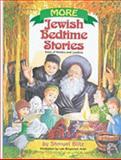 More Jewish Bedtime Stories, Shmuel Blitz and Li'at Binyamini Ari'el, 0899064744