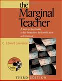 The Marginal Teacher : A Step-by-Step Guide to Fair Procedures for Identification and Dismissal, , 1412914744