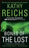 Bones of the Lost, Kathy Reichs, 1476754748