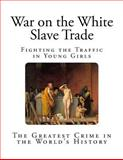 War on the White Slave Trade, Various, 1497304741