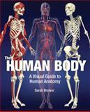 The Human Body, Sarah Brewer, 1847244742