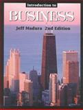 Introduction to Business, Madura, Jeff, 0324064748