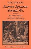 Samson Agonistes, Sonnets, Etc., John Milton, 0521214742