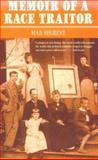 Memoir of a Race Traitor, Mab Segrest, 0896084744
