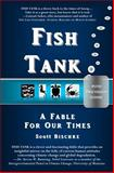 FISH TANK with Discussion Guide, Scott Bischke, 0982594747