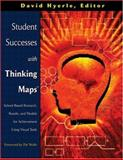 Student Successes with Thinking Maps? : School Based Research, Results and Models for Achievement Using Visual Tools, , 1412904749