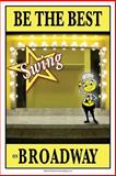 Be the Best SWING on Broadway, Jennie Ford, 1497464749