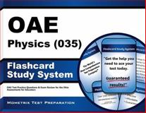 Oae Physics (035) Flashcard Study System : OAE Test Practice Questions and Exam Review for the Ohio Assessments for Educators, OAE Exam Secrets Test Prep Team, 1630944742