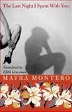 Last Night I Spent with You, Mayra Montero, 0060934743