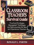 Classroom Teacher's Survival Guide, Ronald L. Partin, 0130844748