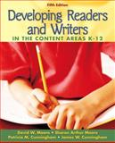 Developing Readers and Writers : In the Content AreaS, Moore, David W. and Moore, Sharon Arthur, 0205494749