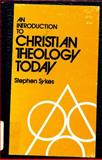An Introduction to Christian Theology Today, Stephen Sykes, 0804204748