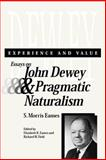 Experience and Value : Essays on John Dewey and Pragmatic Naturalism, , 0809324741