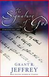 The Signature of God, Grant R. Jeffrey, 0921714742