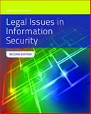 Legal Issues in Information Security, Joanna Lyn Grama, 1284054748