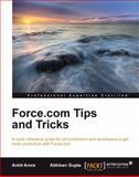 Force.com Tips and Tricks, Abhinav Gupta and Ankit Arora, 184968474X