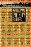 Infinity Blues, Ryan Adams, 1933354747