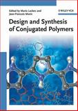 Design and Synthesis of Conjugated Polymers, , 3527324747