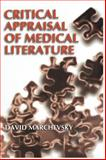 Critical Appraisal of Medical Literature, Marchevsky, David, 0306464748