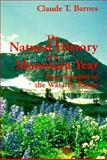 The Natural History of a Mountain Year : Four Seasons in the Wasatch Range, Barnes, Claude T., 0874804744