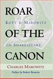 The Roar of the Canon, Jan Kott and Charles Marowitz, 1557834741