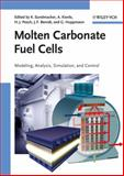 Molten Carbonate Fuel Cells : Modeling, Analysis, Simulation, and Control, , 3527314741