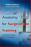 Anatomy Tutor for Surgeons in Training 9780521734745