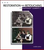 Photoshop Elements 2 Restoration and Retouching, Laurie Ulrich-Fuller, 0764524747