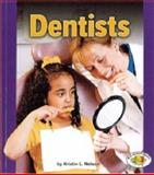 Dentists, Lerner Publications Staff and Kristin Nelson, 0822554747