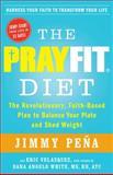 The PrayFit Diet, Jimmy Peña, 1476714746