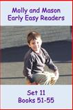 Molly and Mason Early Easy Readers Set 11 Books 51-55, Nelson Ray and Rochelle Ray, 1495384748