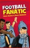 Football Fanatic, Steve Skidmore and Steve Barlow, 0007464746