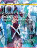 Applied Human Behavior in the Social Environment, Lundahl, Brad W. and Hull, Grafton, 0133884740
