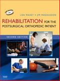 Rehabilitation for the Postsurgical Orthopedic Patient, Maxey, Lisa and Magnusson, Jim, 0323034748