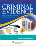 Criminal Evidence : From Crime Scene to Courtroom, Regensburger, 0735594740